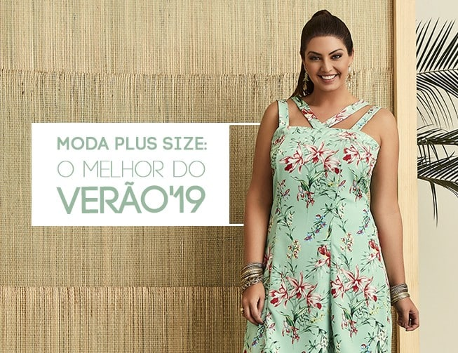 moda plus size: o melhor do verão'2019